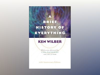 Brief history of everything, a av Ken Wilber