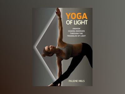 Yoga Of Light av Pauline Wills