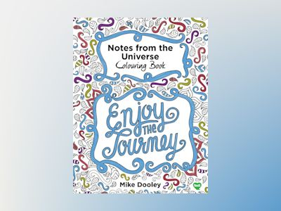 Notes from the Universe Colouring Book av Mike Dooley