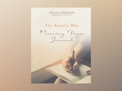 Artists way morning pages journal - a companion volume to the artists way av Julia Cameron