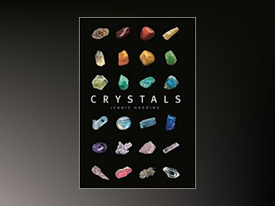 Crystals: A complete guide to crystals and color healing av Harding Jennie