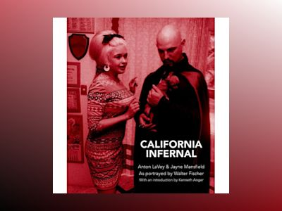 California Infernal : Anton LaVey & Jayne Mansfield as portrayed by Walter Fischer av Walter Fischer
