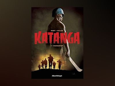 Katanga. Diamanter av Fabien Nury