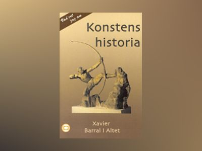 Konstens historia av Xavier Barral y Altet