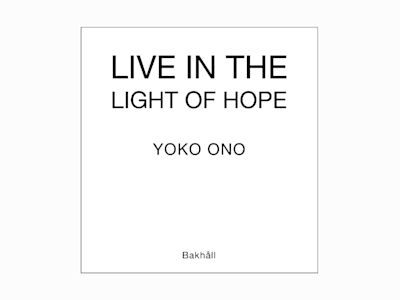 Live in light of hope av Yoko Ono