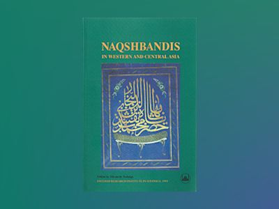 Naqshbandis in Western and Central Asia : Change and Continuity av Elisabeth Özdalga