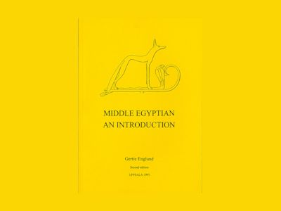 Middle Egyptian : an introduction av Gertie Englund