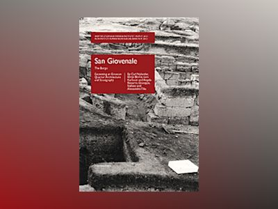 San Giovenale, vol. 5, fasc. 1 : The Borgo - Excavating an Etruscan Quarter: Architecture and Stratigraphy av Carl Nylander