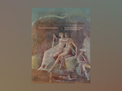 Reading Roman emotions av Hedvig von Ehrenheim
