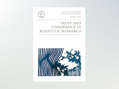 Trust and Confidence in Scientific Research av Göran Hermerén