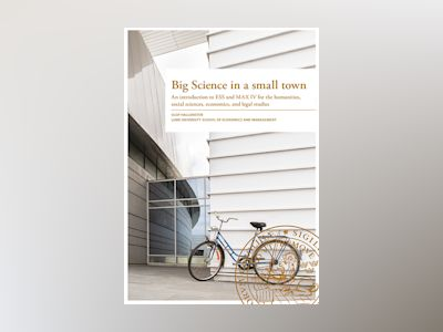 Big Science in a small town av Olof Hallonsten