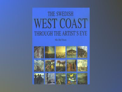 The Swedish West Coast through the artist's eye av Nils-Olof Olsson