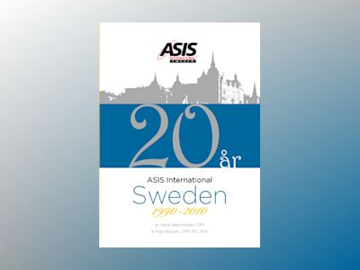 ASIS International Sweden 1990-2010 av Klas Nilsson