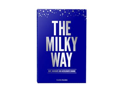 THE MILKY WAY - MAP, NAVIGATE AND ACCELERATE CHANGE av Cecilia Nordén