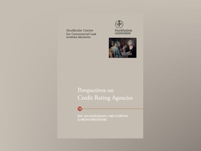Perspectives on Credit Rating Agencies av Jan Kleineman
