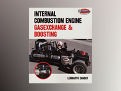 Internal Combustion Engines – Gasexchange & Boosting av Lennarth Zander