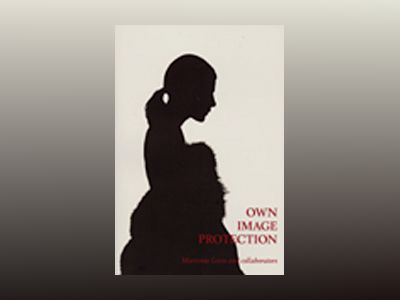 Own Image Protection - A Pan-European Overview av Marianne Levin