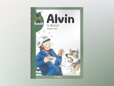 Alvin Is Brave av Carsten Flink
