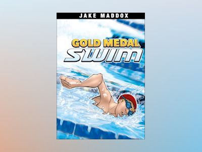 Gold Medal Swim av Jake Maddox