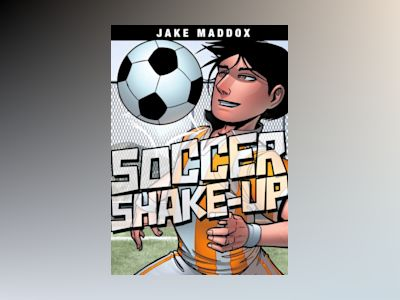 Soccer Shake-Up av Jake Maddox