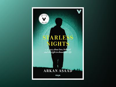 Starless nights : a story of love, betrayal and the right to choose your own life (lättläst) av Arkan Asaad