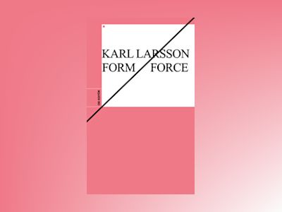 Form/Force av Karl Larsson