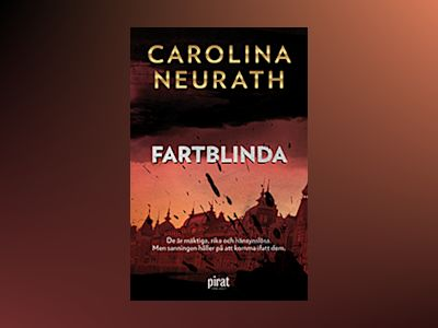 Fartblinda av Carolina Neurath