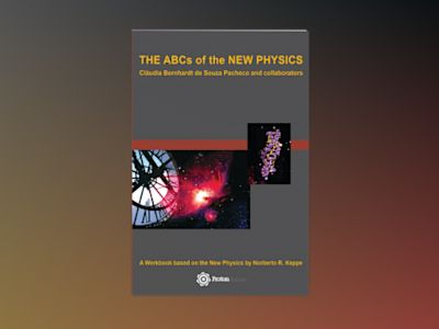 The ABCs of the New Physics av Claudia Pacheco