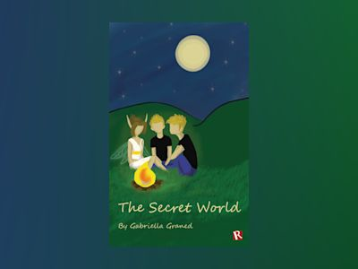The Secret World av Gabriella Graned