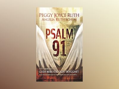 Psalm 91 av Peggy Joyce Ruth