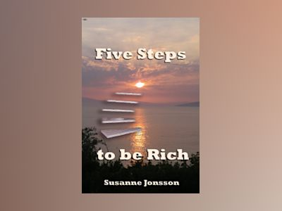 Five Steps to be Rich av Susanne Jonsson