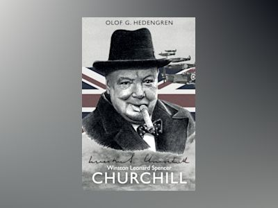 Winston Leonard Spencer Churchill av Olof G. Hedengren