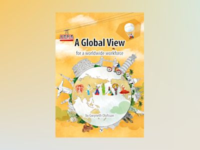 A Global View for a worldwide workforce av Gwyneth Olofsson