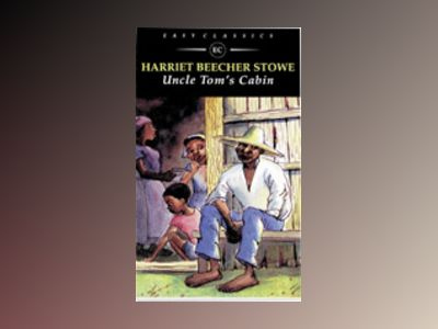 Easy Classics Uncle Tom´s Cabin - Easy Classics av Harriet Beecher Stowe