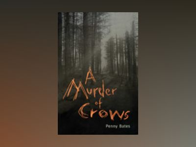 A Murder of Crows av Penny Bates