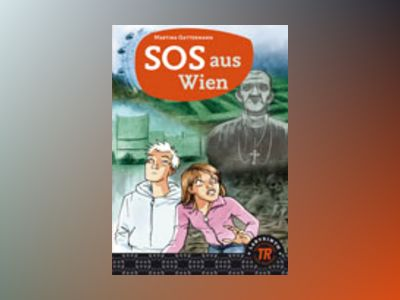 Teen Readers SOS aus Wien - Nivå 3 av Martina Gattermann