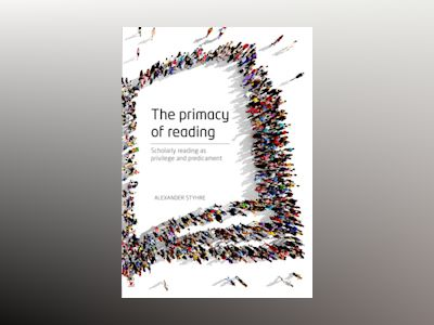 The primacy of reading - What social scientists should read and why av Alexander Styhre