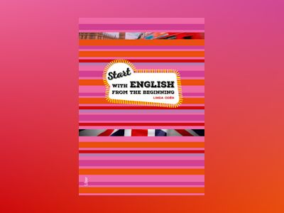 Start with English from the Beginning - Engelska för nyanlända av Linda Odén