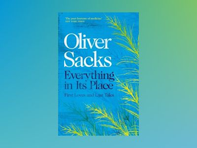Everything in its Place av Oliver Sacks