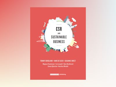 CSR and sustainable business av Tommy Borglund