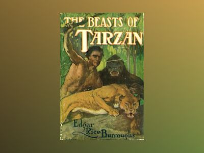 The beasts of Tarzan av Edgar Rice Burroughs