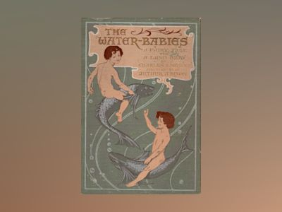The water-babies : a fairy tale for a land baby av Charles Kingsley