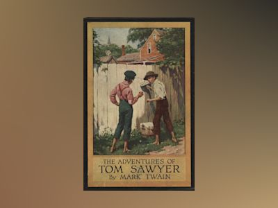 The adventures of Tom Sawyer av Mark Twain