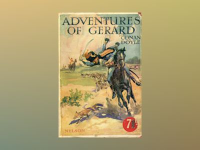 Adventures of Gerard  av Arthur Conan Doyle