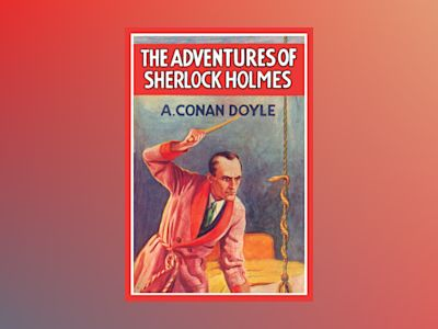 The adventures of Sherlock Holmes av Arthur Conan Doyle