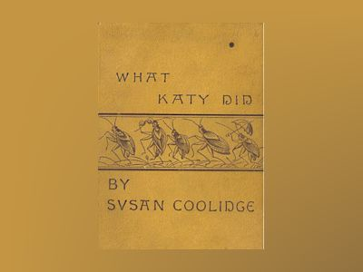 What Katy did av Susan Coolidge