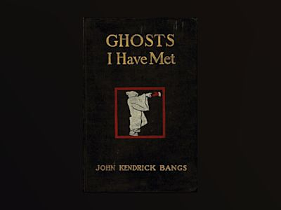 Ghosts I have met and some others av John Kendrick Bangs
