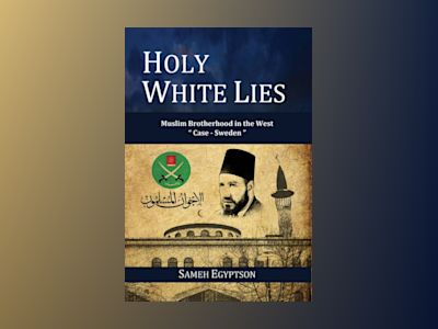 Holy White Lies: Muslim Brotherhood in the West