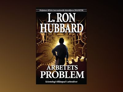Arbetets Problem av L. Ron Hubbard