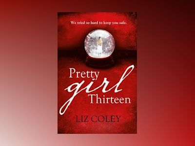Pretty Girl 13 av Liz Coley